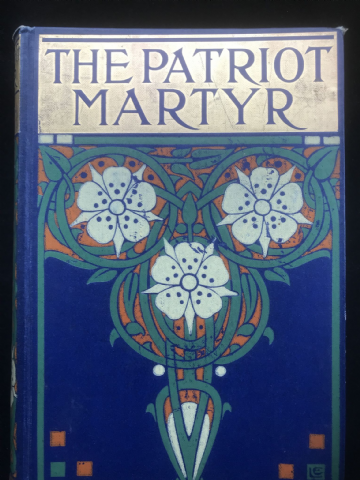 The Patriot Martyr 1909 Talwin Morris Book Binding